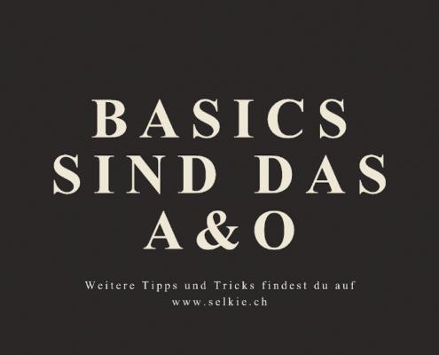 basics sind das A & O